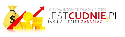 JestCudnie.pl - Niemasz pomysłów jak zarobić?